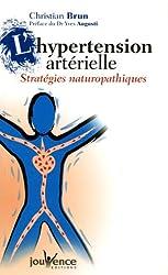 L'hypertension artérielle : Stratégies naturopathiques