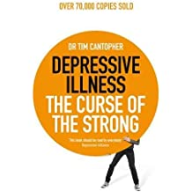 Depressive Illness (4th Edition): The Curse of the Strong