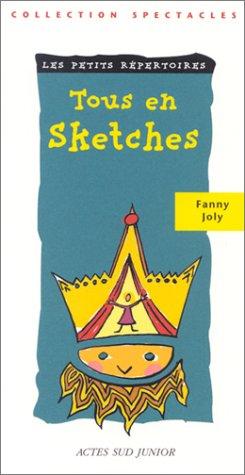 Tous en sketches par Fanny Joly