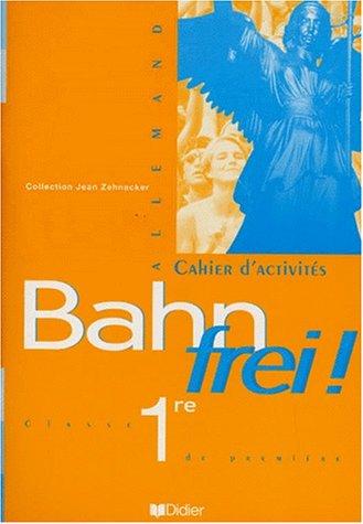 Bahn Frei !, 1re L.V.1 et L.V.2. Cahier d'activités