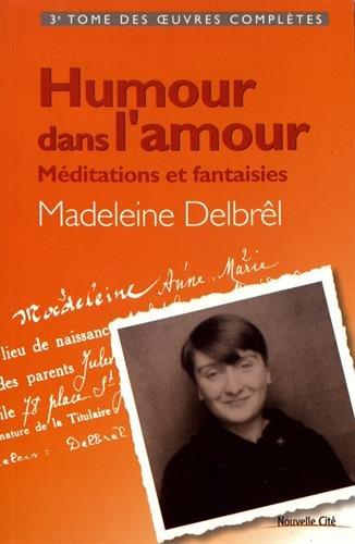 Humour dans l'amour : Méditations et fantaisies