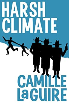 Harsh Climate (English Edition) di [LaGuire, Camille]