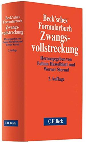 Beck'sches Formularbuch Zwangsvollstreckung: Rechtsstand: Nachtrag: Amtliche Vordrucke gemäß der...