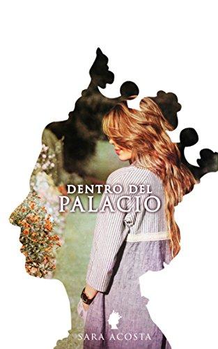 Dentro del Palacio | premioliterario2018 por Sara Isabel Acosta López