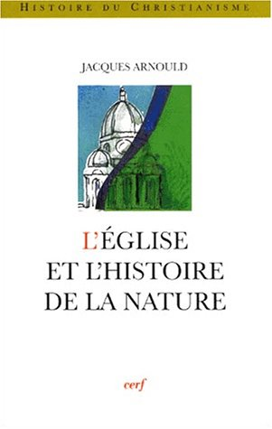 L'Eglise et l'histoire de la nature