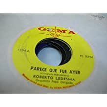 ROBERTO LEDESMA 45 RPM Parece Que Fue Ayer / Contigo Aprendi