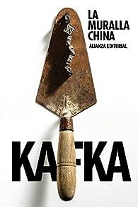La muralla china par  Franz Kafka