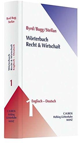 Wörterbuch Recht & Wirtschaft  Band 1: Englisch-Deutsch
