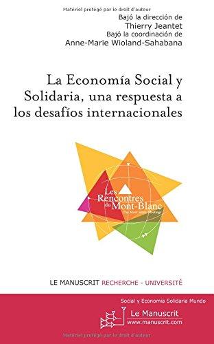 La economa social y solidaria, una respuesta los desafos internacionales
