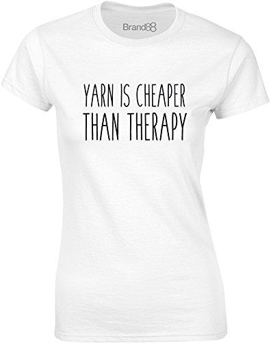 Brand88 - Yarn Is Cheaper Than Therapy, Gedruckt Frauen T-Shirt Weiß/Schwarz