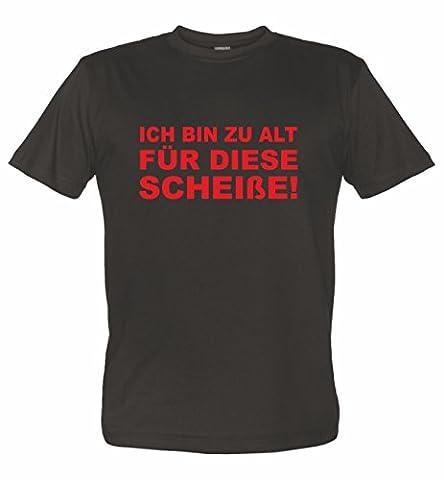 Fun T-Shirt mit coolem Motiv Ich bin zu alt für diese SCHEISSE schwarz XL