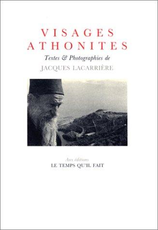 Visages athonites par Jacques Lacarrière