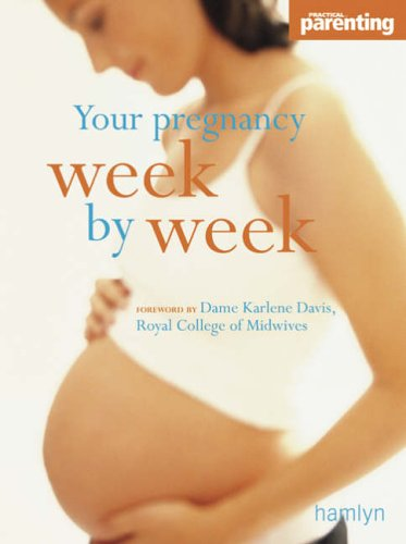 Your Pregnancy Week-by-week (Hamlyn Health)
