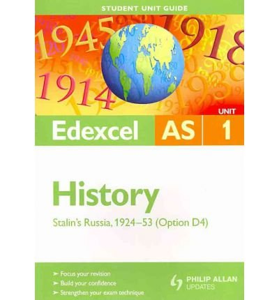 Edexcel AS History: Unit 1, option D4: Stalin's Russia 1924-53 (Student Unit Guides) (Paperback) - Common