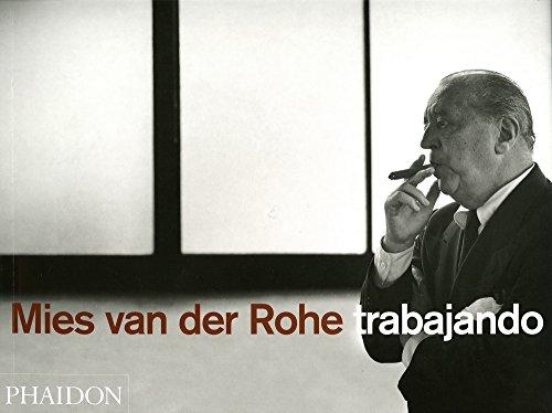 Mies Van Der Rohe Trabajando