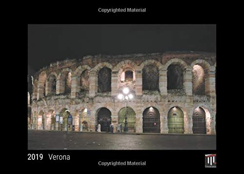Verona 2019 - Black Edition - Timocrates wall calendar, picture calendar, photo calendar - DIN A4 (30 x 21 cm)