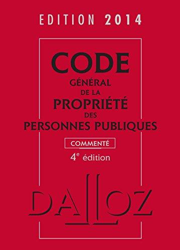 Code général de la propriété des personnes publiques 2014 commenté - 4e éd. par Fabrice Melleray