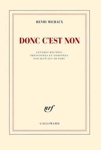 Donc c'est non: Lettres réunies et annotées par Jean-Luc Outers
