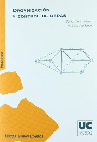 Organización y control de obras por José Luis Aja Setién