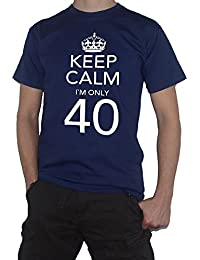 40th Birthday T-Shirt - Keep Calm I`m Only 40