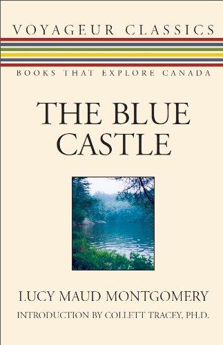 The Blue Castle (Voyageur Classics)