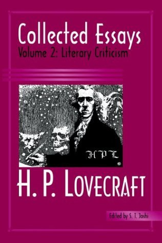 [Collected Essays 2: Literary Criticism] (By: H P Lovecraft) [published: April, 2004]
