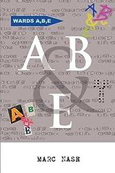A, B & E