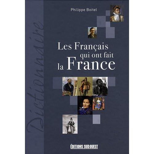 Les Français qui ont fait la France