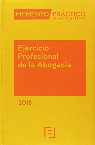 Pack Memento Ejercicio Profesional de la Abogacía 2018 + Manual Preguntas Test Examen Acceso a la Abogacía 2017-2018 por Lefebvre-El Derecho