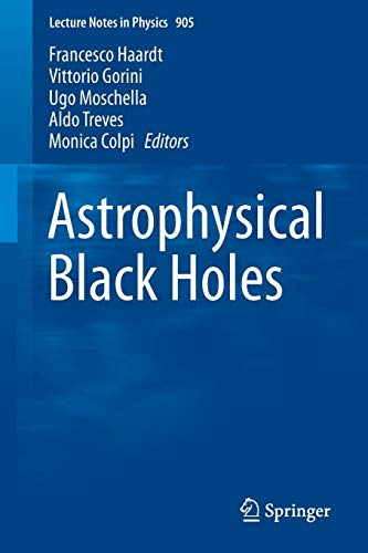 Astrophysical Black Holes (Lecture Notes in Physics, Band 905) -