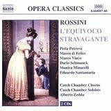 Rossini - L'equivoco stravagante / Petrova · di Felice · M. Vinco · Schmunck · Minarelli · Santamaria · Czech Chamber Soloists · Zedda