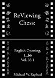 ReViewing Chess: English, 1...b6, Vol. 33.1 (English Edition)