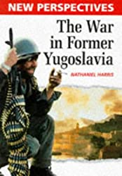 New Perspectives: The War In Former Yugoslavia