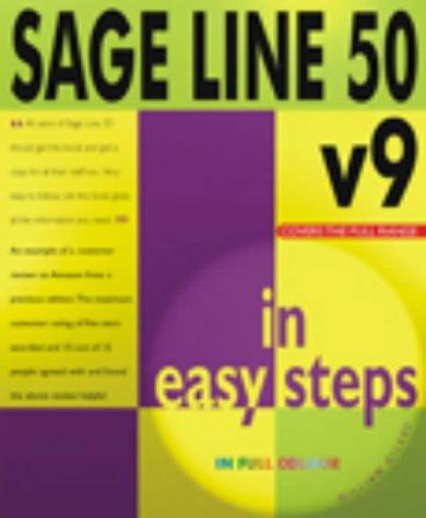 Sage Line 50 V9 in Easy Steps: v. 7-9 (In Easy Steps Series) V9-serie