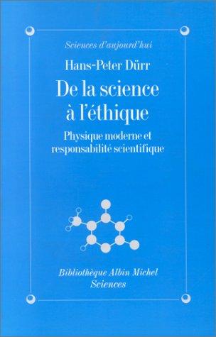 De la science à l'éthique : Physique moderne et responsabilité scientifique