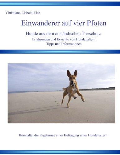 Einwanderer auf vier Pfoten: Hunde aus dem ausländische Tierschutz