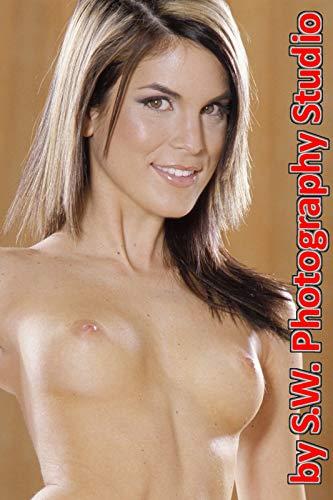 Nacktfotos: Erotische Aktfotografie Bilder von einer Frau (Buch Nr. 3 mit ca. 70 Fotos) (Nackte Mädchen Fotos)