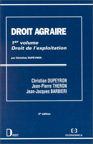 Droit agraire, volume 1 : Droit de l'exploitation