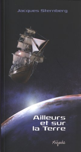 Ailleurs et sur la Terre : Contes de science-fiction