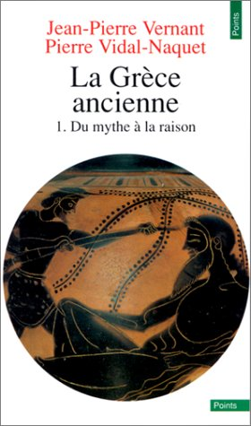 La Grèce ancienne, tome 1