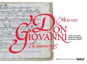 Don Giovanni, Mozart : Le manuscrit, un trésor de la BNF