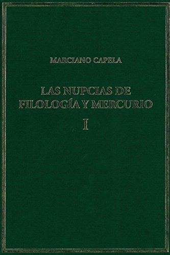 Las nupcias de Filologia y Mercurio: NUPCIAS DE FILOLOGIA Y MERCURIO I ,  LAS: 1 (Alma Mater) epub