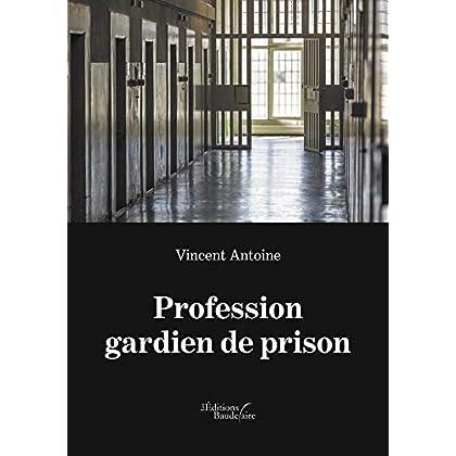 Profession gardien de prison