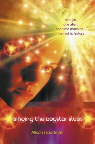Portada del libro Singing the Dogstar Blues by Alison Goodman (2003-01-06)