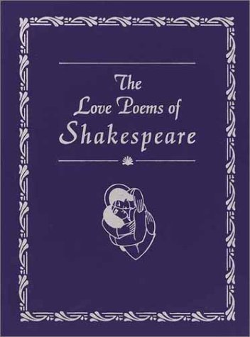 The Love Poems of Shakespeare -