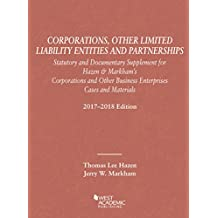 Corporations 2018: Other Limited Liability Entities Partnerships, Statutory Documentary Supplement