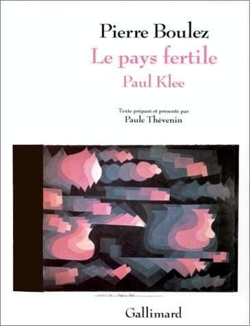 Le Pays fertile : Paul Klee