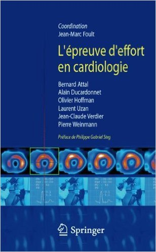 L'épreuve d'effort en cardiologie de Jean-Marc Foult,Collectif ,Philippe Gabriel Steg (Préface) ( 1 février 2010 )