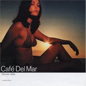 Cafe Del Mar Volumen Siete: Compiled By Bruno