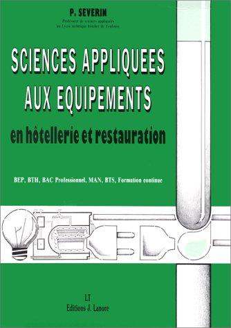 Sciences appliquées aux équipements en hôtellerie et restauration : BTS-MAN, BTH, Bac professionnel, BEP, formation continue
